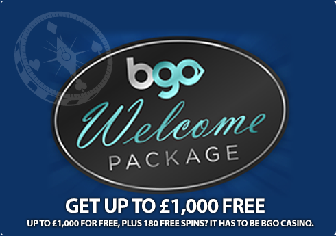 Up to �1,000 for free, plus 180 free spins? It has to be bgo Casino